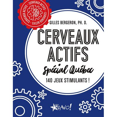 CERVEAUX ACTIFS SPECIAL QUEBEC (BRAVO!)