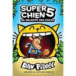 SUPER CHIEN T5: SA MAJESTE...(SCHOLASTIC)